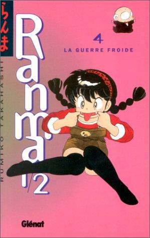 9782876952331: Ranma 1/2, Tome 4 : La guerre froide (Mangas)
