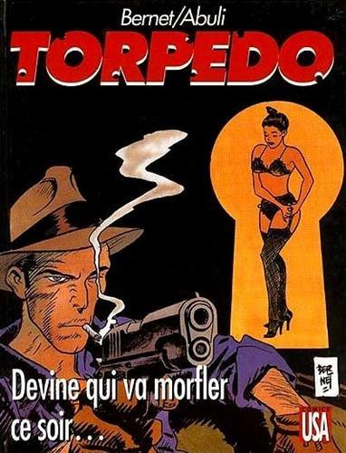 9782876952348: Torpedo, Tome 12 : Devine qui va morfler ce soir