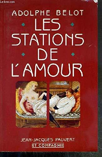 9782876970243: Les stations de l'amour