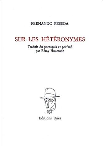 Sur les hétéronymes (2877040011) by Pessoa, Fernando; Hourcade, Rémy