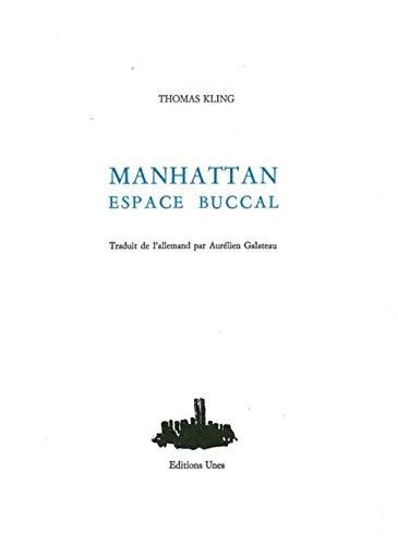 MANHATTAN ESPACE BUCCAL: KLING THOMAS