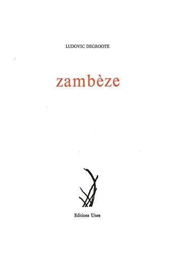 ZAMBEZE: DEGROOTE LUDOVIC