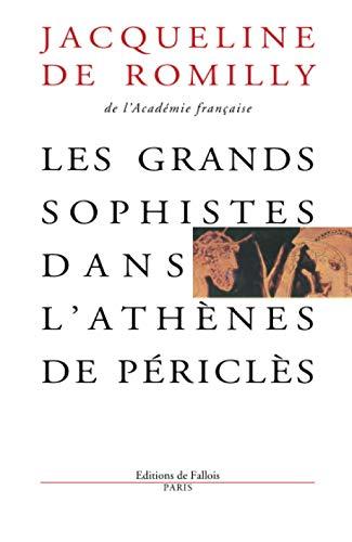 9782877060035: Les grands sophistes dans l'Athènes de Périclès (French Edition)