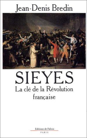 9782877060141: Sieyès : La clé de la Révolution française