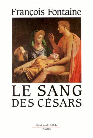 9782877060400: Le sang des Césars: Roman (French Edition)