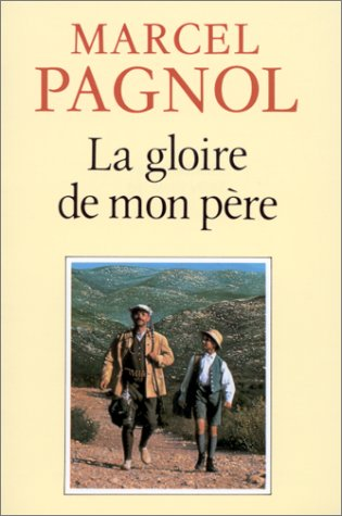 9782877060509: La Gloire De Mon Pere