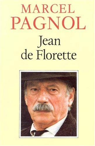 Jean De Florette: Marcel Pagnol