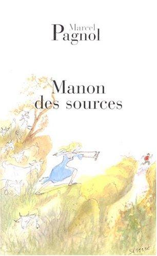 9782877060554: L'Eau des collines, Tome 2 : Manon des sources (Fortunio)
