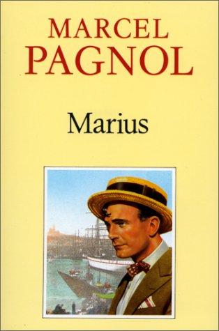 Marius : piece en quatre actes: Pagnol, Marcel