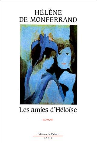 9782877060868: Les Amies d'Héloïse