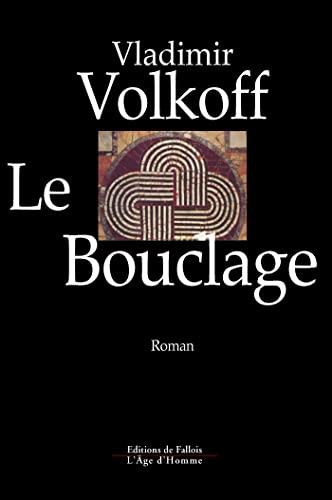 9782877060943: Le Bouclage