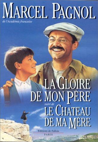 9782877061001: La Gloire De Mon Pere / Le Chateau De Ma Mere