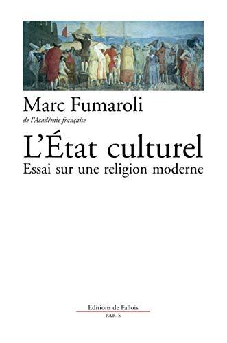 9782877061087: L'Etat culturel : Une religion moderne
