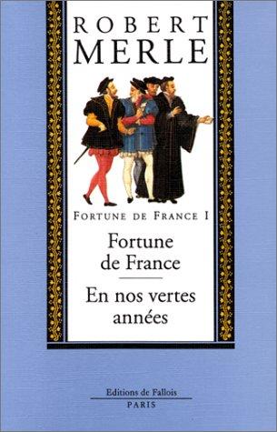 9782877061377: Fortune de France, volume I : Fortune de France ; En nos vertes années