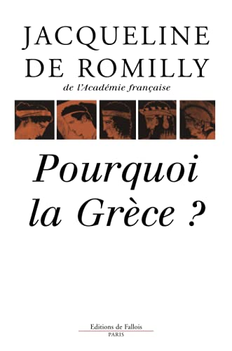 9782877061551: Pourquoi la Grèce? (French Edition)
