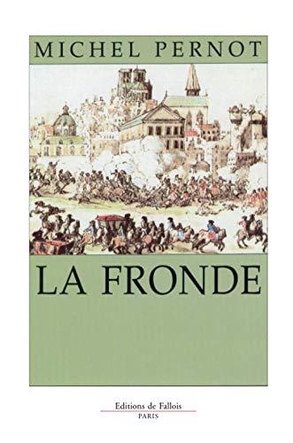 9782877062022: La Fronde