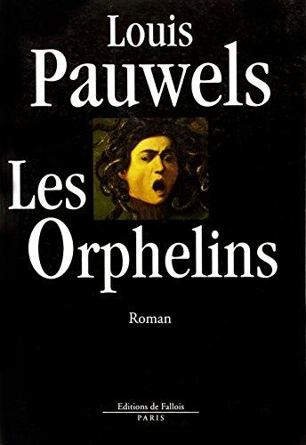 Les orphelins: Roman (French Edition): Pauwels, Louis