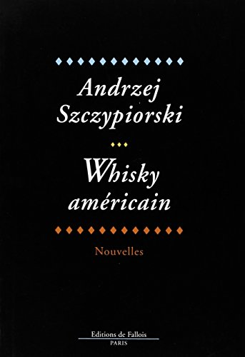 9782877062299: Whisky americain (French Edition)