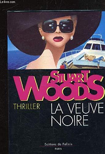 La veuve noire (French Edition): Woods, Stuart