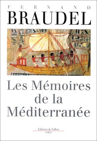 9782877063043: Les mémoires de la Méditerranée