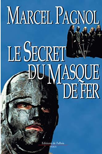 Le Secret du Masque de fer: Pagnol, Marcel