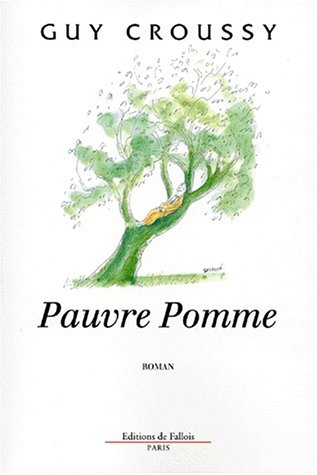 9782877063364: Pauvre pomme: Roman (French Edition)