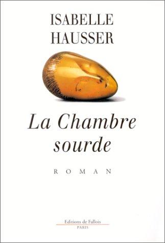 La chambre sourde: Roman (French Edition)