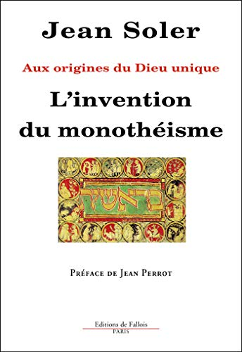 9782877064378: L'Invention du monothéisme