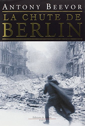 9782877064392: La chute de Berlin (Litterature)