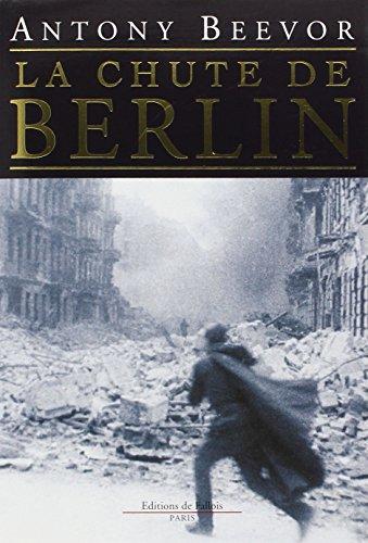 9782877064392: La Chute de Berlin