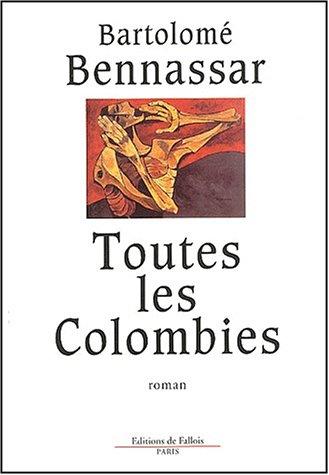 9782877064521: Toutes les Colombies