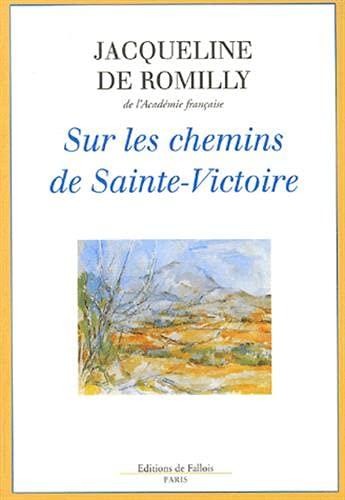 9782877064569: Sur les chemins de Sainte-Victoire
