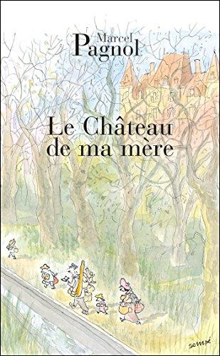 9782877065085: Le Chateau de Ma Mere (Fortunio) (French Edition)