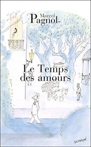 9782877065108: Le temps des amours