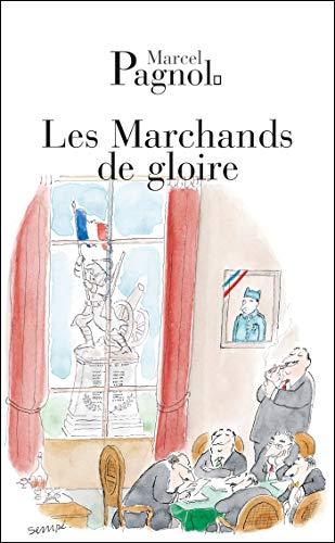 MARCHANDS DE GLOIRE (LES): PAGNOL MARCEL
