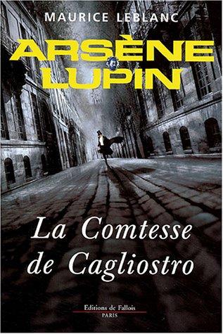 9782877065399: Arsène Lupin : La comtesse de Cagliostro