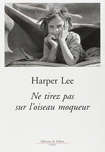 ne tirez pas sur l'oiseau moqueur (2877065502) by Harper Lee