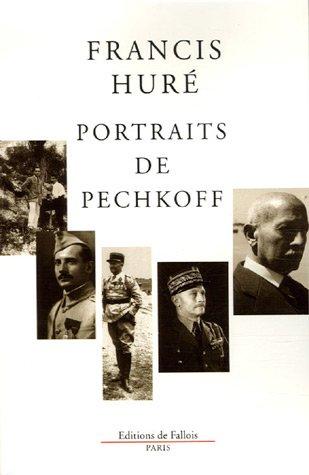 Portraits de Pechkoff [Paperback] [Sep 06, 2006]: Francis HurÃ