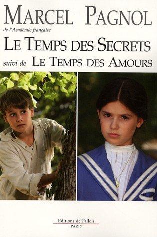 9782877066327: Le temps des secrets suivi de Le temps des amours (French Edition)
