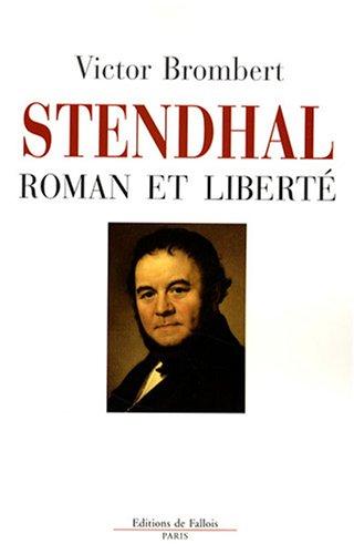 Stendhal et la liberté - Brombert-V