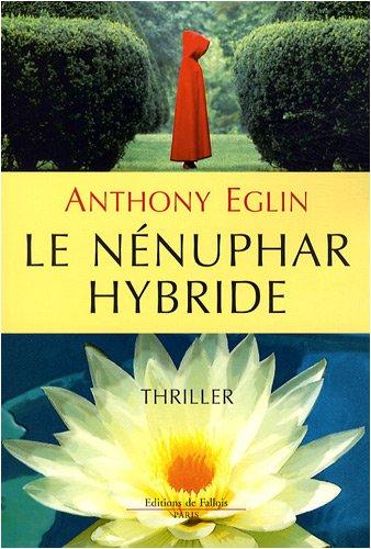 9782877066563: Le nénuphar hybride (French Edition)