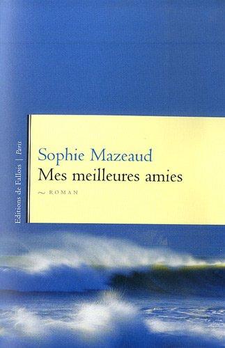 MES MEILLEURES AMIES: MAZEAUD SOPHIE