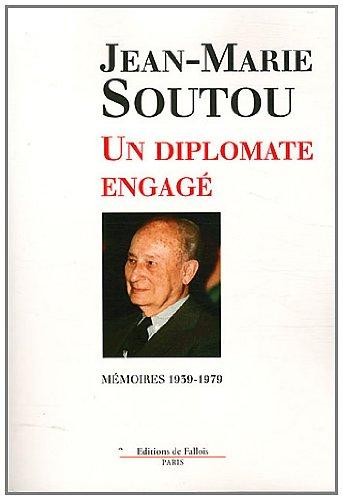 9782877067485: Un diplomate engagé Mémoires 1939-1979 (FALL.LITT.>1AN)