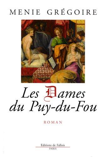 9782877067553: Les dames du Puy-du-Fou
