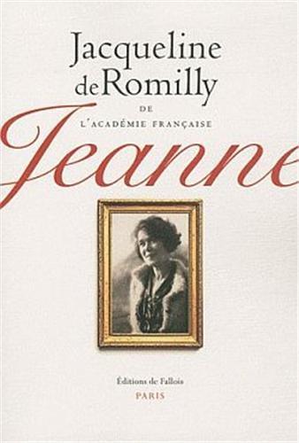 JEANNE: ROMILLY JACQUELINE DE
