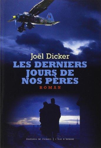 9782877067812: Les derniers jours de nos pères (French Edition)