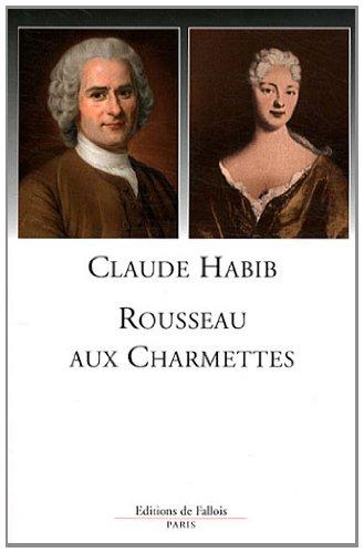 ROUSSEAU AUX CHARMETTES: HABIB CLAUDE