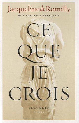 9782877067966: Ce que je crois (French Edition)