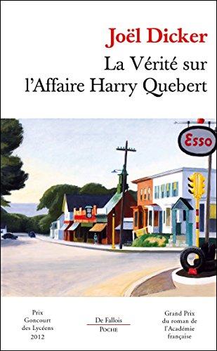 9782877068635: La vérité sur l'Affaire Harry Quebert - Prix Goncourt des lycéens 2012 et Grand Prix du Roman de l'Académie française 2012