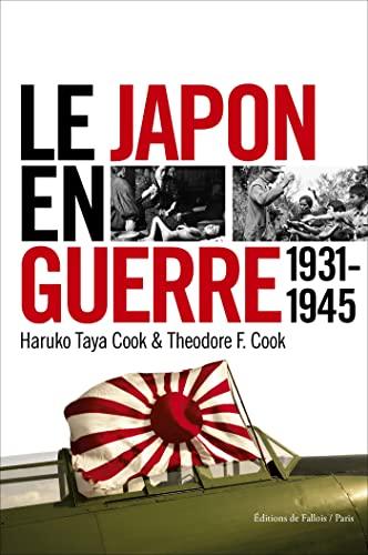 9782877068932: le Japon en guerre ; 1931-1945
